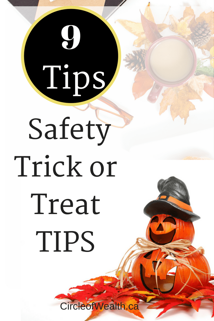 9 SafetyTrick or Treat TIPS: