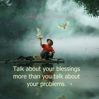 Circleo Wealth Quote talk about your blessings more than you talk about your problems.