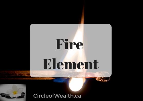 Fire Element in Feng Shui CircleofWealth.ca