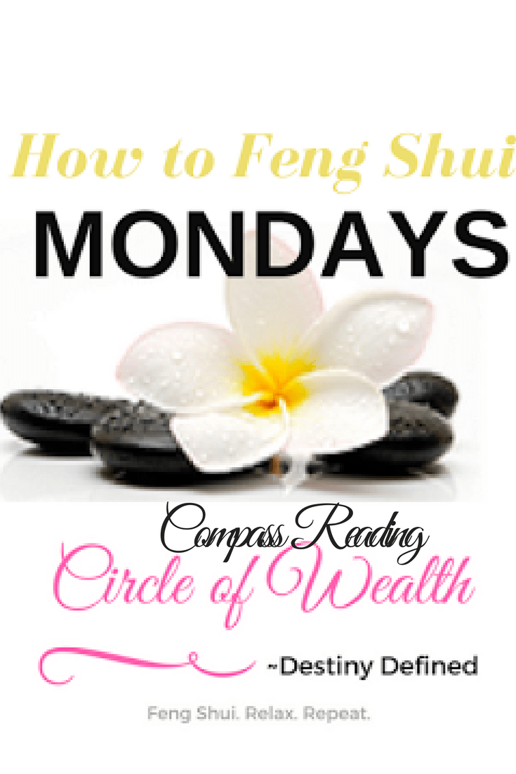 CircleofWealth How to take a Feng Shui Compass reading