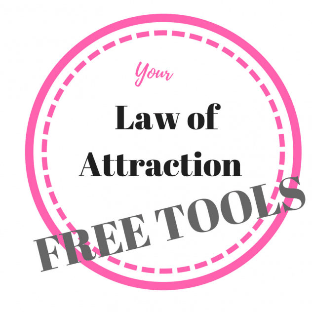 LAw of Attraction FREE TOOLS