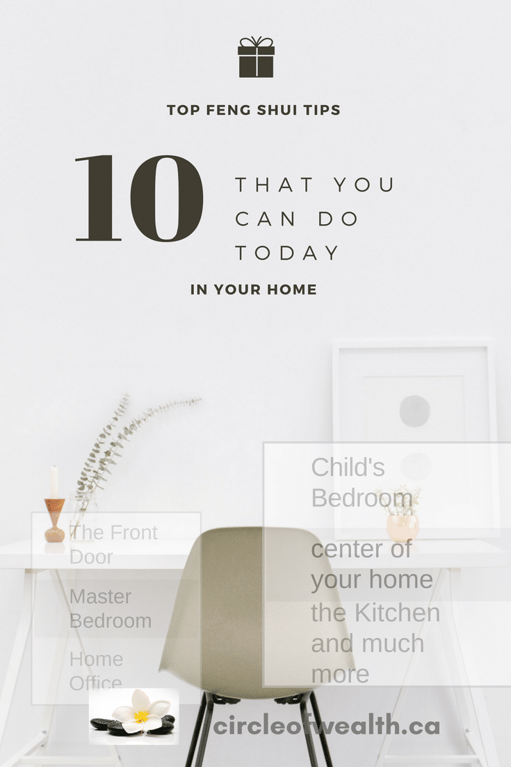 Top 10 FREE FENG SHUI TIps for your home